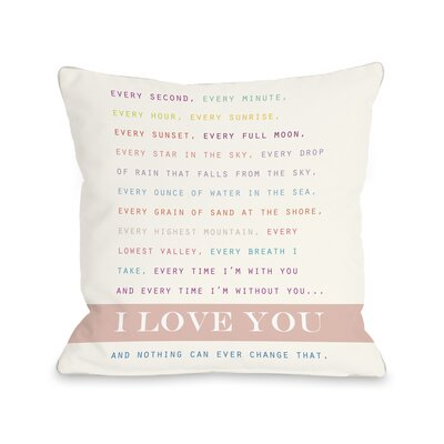 Nothing Can Change My Love Throw Pillow Size: 20 x 20