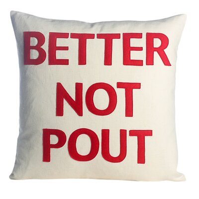 Better Not Pout Felt Throw Pillow Color: Cream / Red