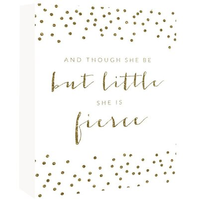 "Fierce Sparkle Confetti Textual Art Poster in Gold/White Size: 24"" H x 18"" W A99P185P1824"