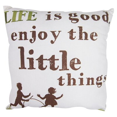 Life is Good Cotton Throw Pillow