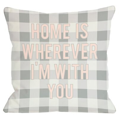Wherever Im With You Throw Pillow