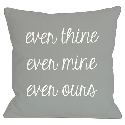 Ever Ours Throw Pillow