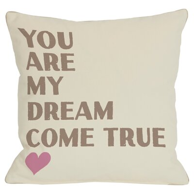 Dream Come True Throw Pillow