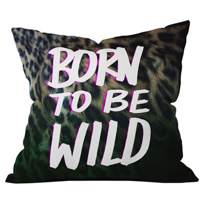 Leah Flores Born To Be Wild Outdoor Throw Pillow