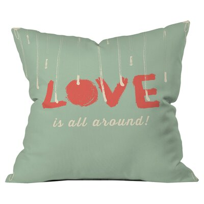 Hello Twiggs Love is All Around Outdoor Throw Pillow Size: 18 H  x 18 W x 5 D