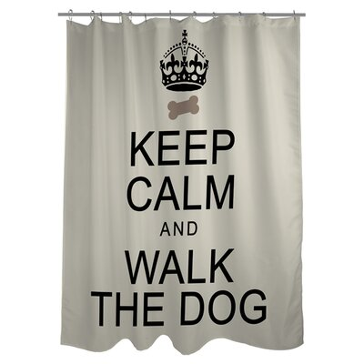 Keep Calm and Walk the Dog Shower Curtain