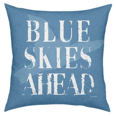 Blue Skies Ahead Throw Pillow