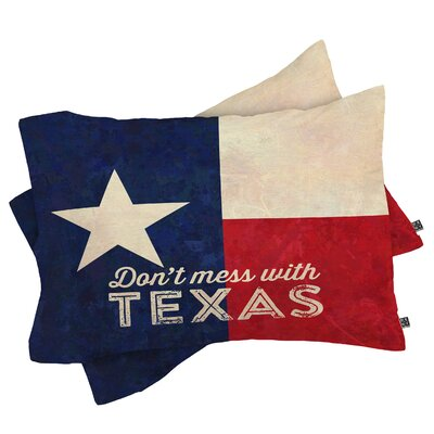 Anderson Design Group Dont Mess with Texas Flag Pillowcase Size: King