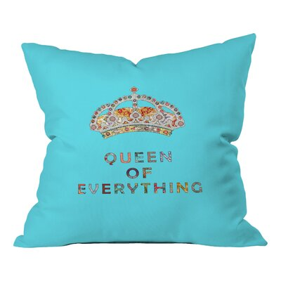 Bianca Green Queen of Everything Indoor/Outdoor Throw Pillow Size: 16 H x 16 W x 4 D, Color: Blue