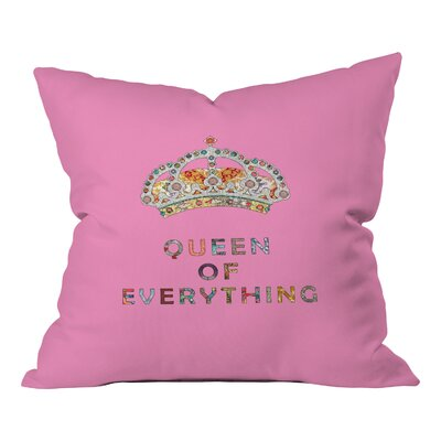 Bianca Green Queen of Everything Indoor/Outdoor Throw Pillow Color: Pink, Size: 18 H x 18 W x 5 D
