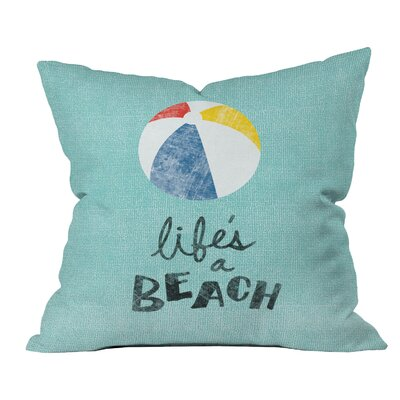 Nick Nelson Lifes A Beach Indoor/Outdoor Throw Pillow Size: Small