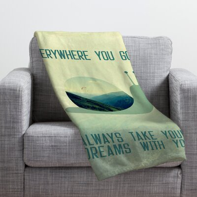 Belle13 Always Take Your Dreams With You Throw Blanket Size: 80 H x 60 W