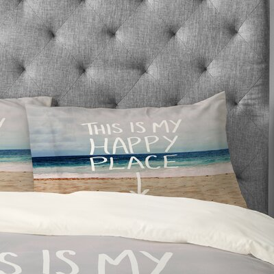 Leah Flores Happy Place X Beach Pillowcase Size: Standard