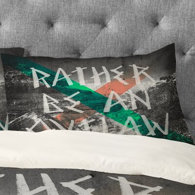 Wesley Bird Rather Be An Outlaw Pillowcase Size: King