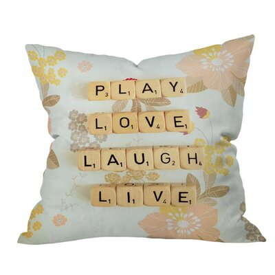 Play Love Laugh Live Outdoor Throw Pillow Size: 18 H x 18 W x 5 D
