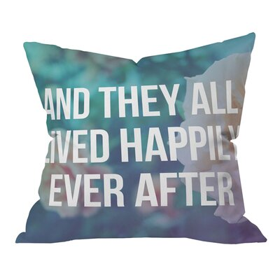 Leah Flores Ever after Outdoor Throw Pillow Size: 18 H x 18 W