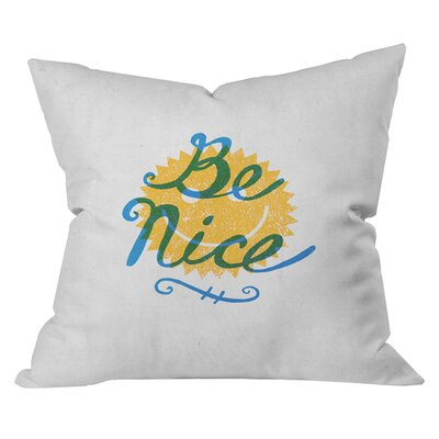 Nick Nelson Be Nice Outdoor Throw Pillow