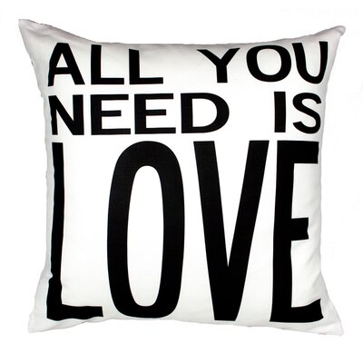All You Need is Love Throw Pillow Color: White