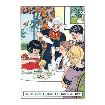 'Drink One Quart of Milk a Day' Graphic Art Size: 66