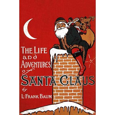 """'The Life and Adventures of Santa Claus' by L. Frank Baum Vintage Advertisement Size: 36"""" H x 24"""" W x 1.5'' D 0-587-33398-7"""