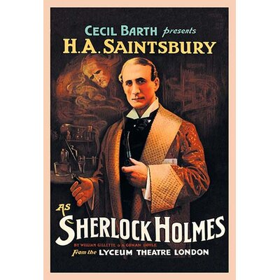 "H. A. Saintsbury as Sherlock Holmes Vintage Advertisement Size: 42"" H x 28"" W x 1.5"" D 0-587-05126-4"