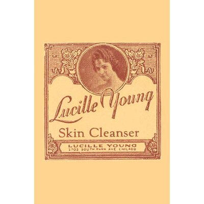 """'Lucille Young Skin Cleanser' Vintage Advertisement Size: 42"""" H x 28"""" W x 1.5"""" D 0-587-33494-0C2842"""