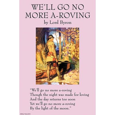 'WeLl Go No More A-Roving' by George Lord Gordon Byron Vintage Advertisement Size: 66