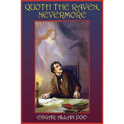 "'Quoth the Raven' by Wilbur Pierce Vintage Advertisement Size: 30"" H x 20"" W 0-587-22278-6"