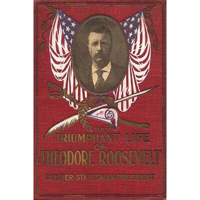 'The Triumphant Life of Theodore Roosevelt' Vintage Advertisement 0-587-21480-5C2436