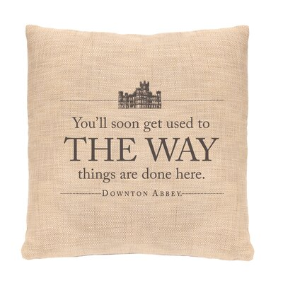 Downton Abbey The Way Throw Pillow