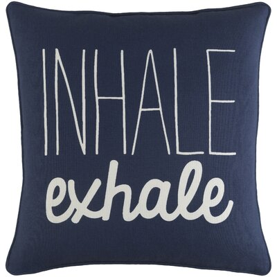 Carnell Inhale/ Exhale Cotton Throw Pillow Color: Navy/ White