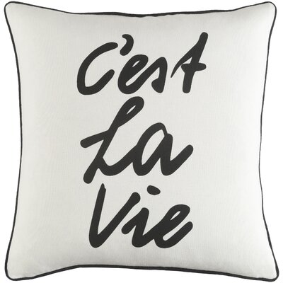 Carnell Cest La Vie Square Cotton Throw Pillow Color: White/ Black