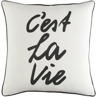 Carnell Cest La Vie Square Cotton Throw Pillow Color: White/ Black