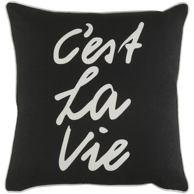 Carnell Cest La Vie Square Cotton Throw Pillow Color: Black/ White