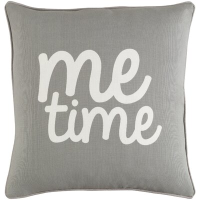 Carnell Me Time Cotton Throw Pillow Color: Gray/ White
