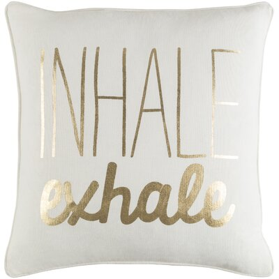 Carnell Inhale/ Exhale Cotton Throw Pillow Color: White/ Metallic Gold