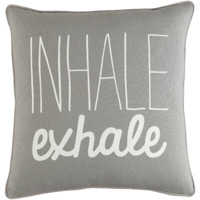 Carnell Inhale/ Exhale Cotton Throw Pillow Color: Gray/ White