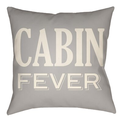 Lodge Cabin Fever Indoor/Outdoor Throw Pillow Size: 20 H x 20 W, Color: Light Gray/Beige