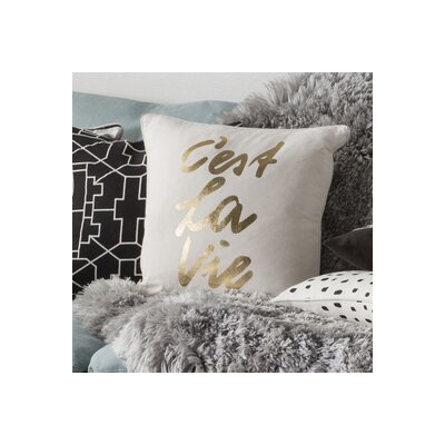 Carnell Cest La Vie Cotton Throw Pillow Cover Color: White/ Metallic Gold