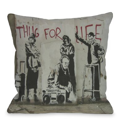 Thug for Life Throw Pillow Size: 16 x 16