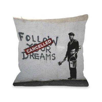 Dreams Cancelled Throw Pillow