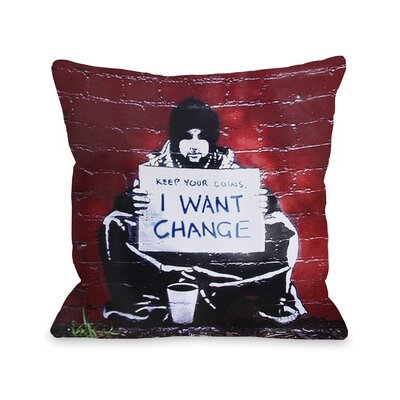 Keep Your Coins Throw Pillow Size: 18 H x 18 W
