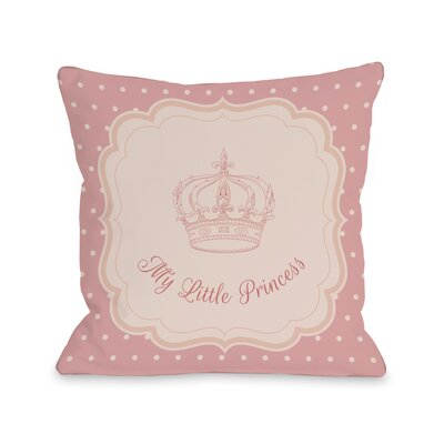 My Little Princess Crown Polka Dots Throw Pillow Size: 16 H x 16 W
