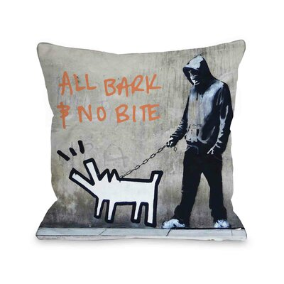 Choose Your Weapon All Bark No Bite Throw Pillow Size: 16 H x 16 W
