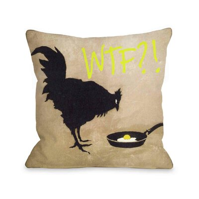 Chicken and Egg WTF Throw Pillow Size: 16 H x 16 W