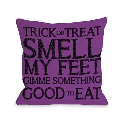 Trick Or Treat Smell My Feet Lumbar Pillow