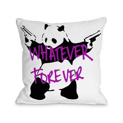 Panda Whatever Forever Throw Pillow Size: 18 H x 18 W