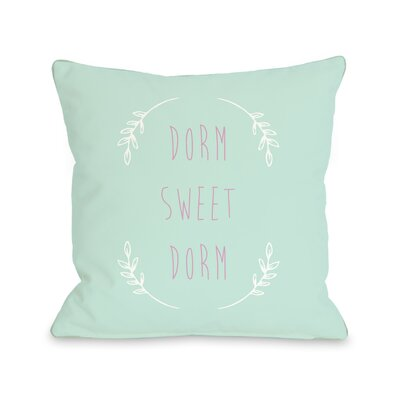 Dorm Sweet Dorm Throw Pillow Size: 20 H x 20 W, Color: Aqua