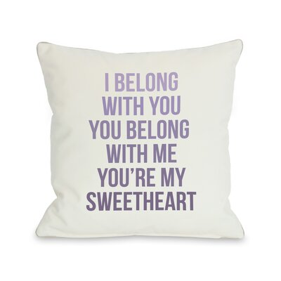 You're My Sweetheart Throw Pillow Size: 26