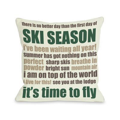 Ski Season Words Throw Pillow Size: 16 H x 16 W